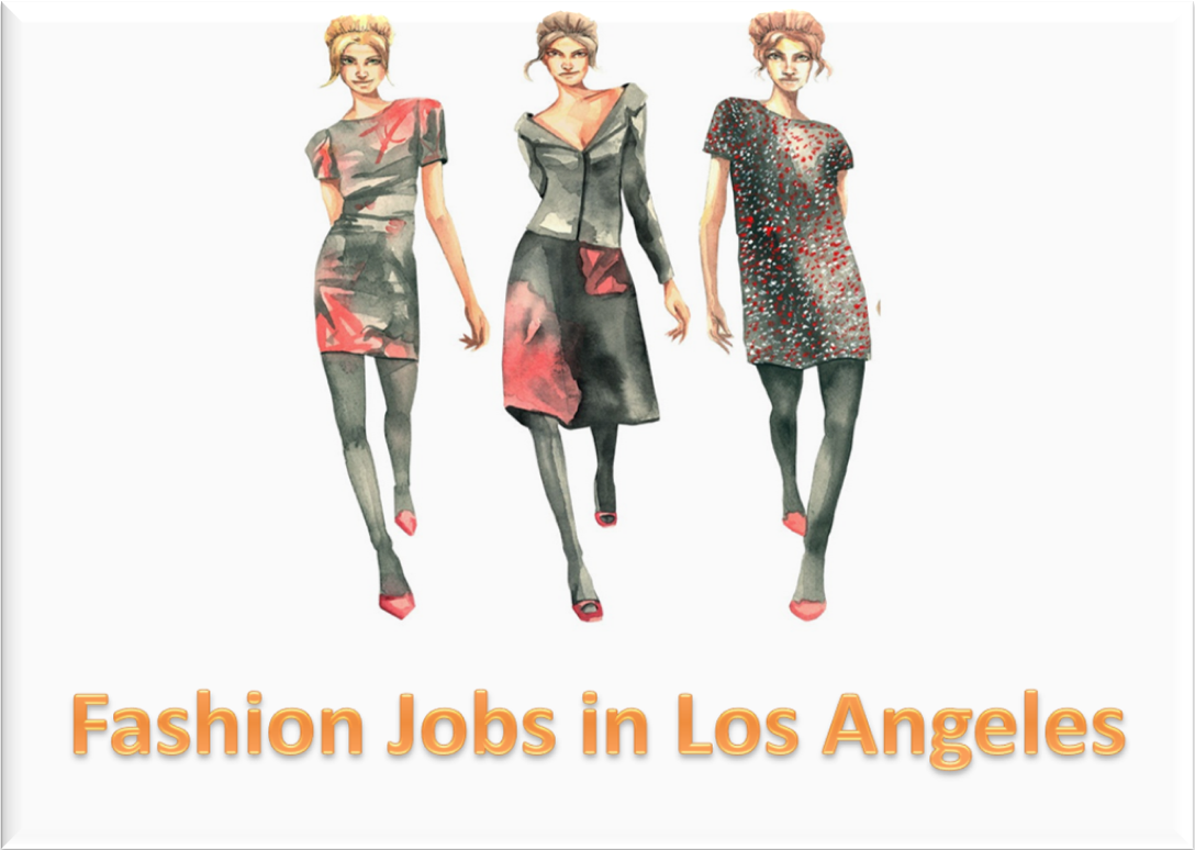 Entry Level Fashion Design Jobs In Los Angeles